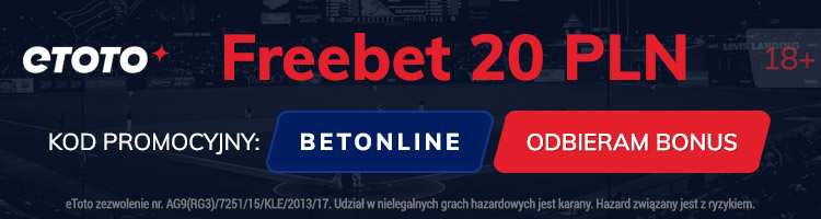 "etoto freebet 20 pln ""BETONLINE"""